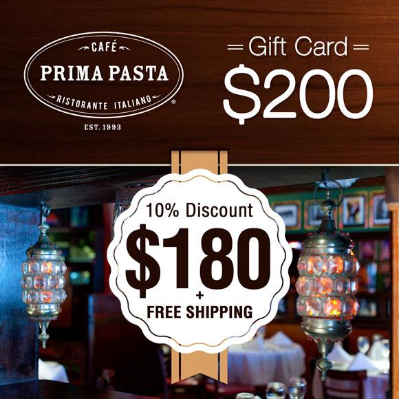 Prima Pasta $200 Gift Card