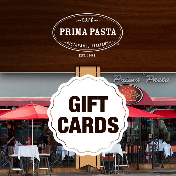 Cafe Prima Pasta - Gift cards