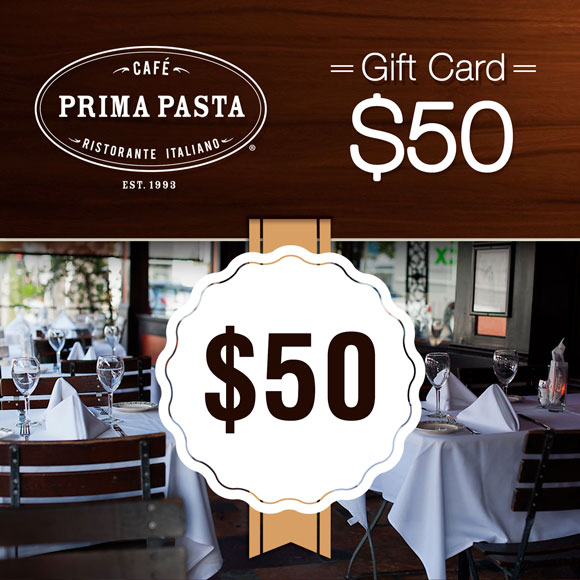 Prima Pasta $50 Gift Card