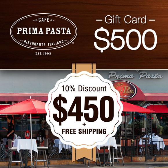Prima Pasta $500 Gift Card